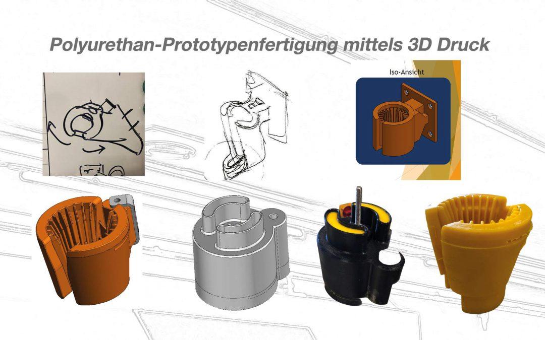 Polyurethan-Prototypenfertigung mittels 3D Druck